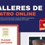 Abierto el plazo de inscripción de los Talleres de Teatro Online del Proyecto SIEP